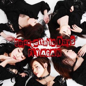 Unforgettable Days / FLY AGAIN(初回A盤)