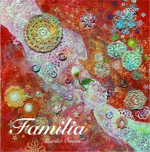 【NEW】ミニアルバム『Familia』