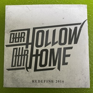 [used] Our Hollow, Our Home / REDEFINE 2016 CD