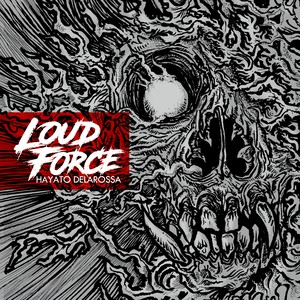 【MIX CD】Loud Force mixed by HAYATO DELAROSSA