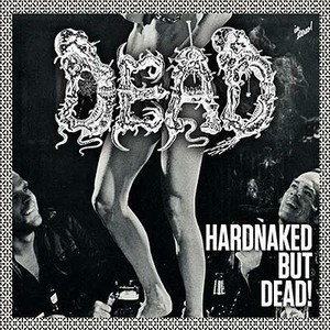 【USED】Dead / Hardnaked But…Dead!
