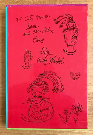 25 Cats Named Sam and One Blue Pussy and Holy Cats by Andy Warhol's Mother