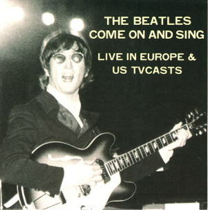 THE BEATLES / COME ON AND SING