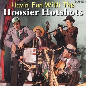 CD 「HAVIN' FUN WITH THE  /  HOOSIER HOT SHOTS」
