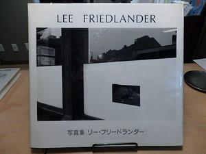 LEE FRIEDLANDER 写真集 リー・フリードランダー