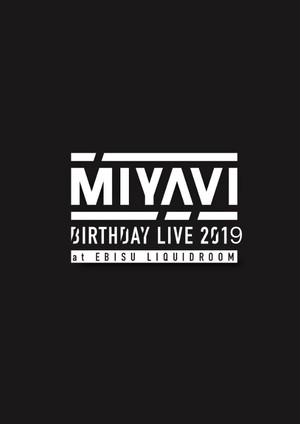 【ファンクラブ会員限定商品】MIYAVI BIRTHDAY LIVE 2019 Special DVD
