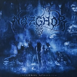 "NAZGHOR ""Infernal Aphorism"""