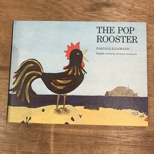 THE POP ROOSTER / PASCALE ALLAMAND