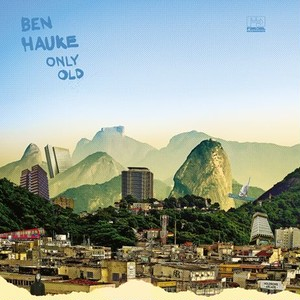 【LP】Ben Hauke - Only Old