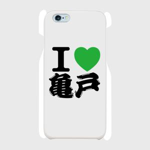 I Love 亀戸 スマホケース(iPhone6/6s用)