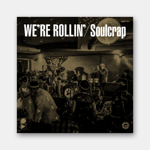 限定!『We're Rollin'』Soulcrap (GUR-704 / LP)