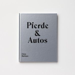(Signed) Pferde & Autos by Clara Bahlsen
