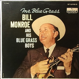 【LP】BILL MONROE AND HIS BLUE GRASS BOYS/Mr. Blue Grass