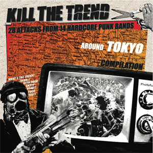 VA/ KILL THE TREND CD (KTR-001)