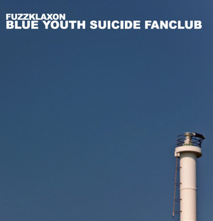 BLUE YOUTH SUICIDE FANCLUB