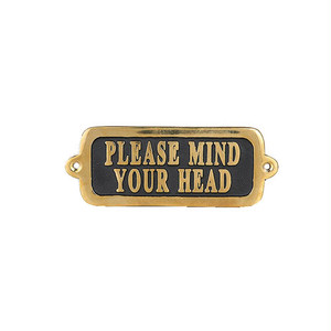"【GS559-326MYH2】Brass sign ""PLEASE MIND YOUR HEAD"" 2 サイン / 真鍮 / 頭上注意 / アンティーク"
