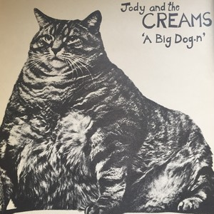 Jody And The Creams – A Big Dog.n