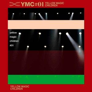 YMC - 『Yellow Magic Children #01』(初回生産限定盤)