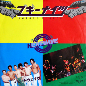 Heatwave – Boogie Nights / All You Do Is Dial
