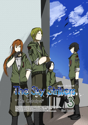 """The Sky Strikers Vol3 """"The Catalyst"""""""