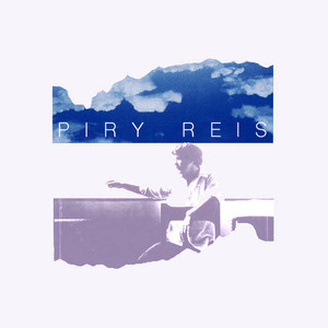 "【7""EP2枚組】Piry Reis『Piry Reis』"