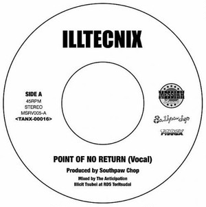 POINT OF NO RETURN / ILLTECNIX