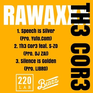 RAWAXXX[TH3 COR3]