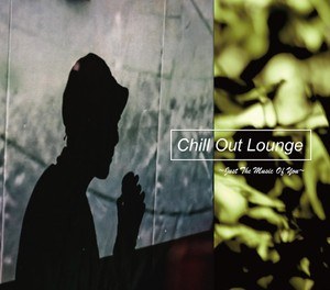 送料無料!符和 - Chill Out Lounge ~Just The Music Of You~ (MixCD)