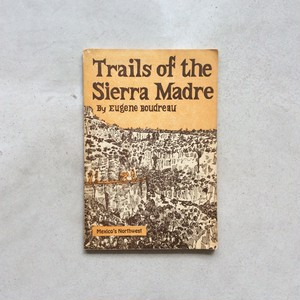 Trails of the Sierra Madre