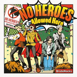 "2nd Full Album ""No HEROES Allowed Here"""
