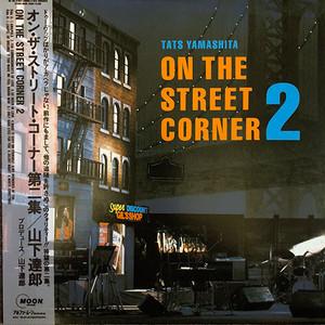 TATS YAMASHITA - On The Street Corner 2 (LP) 山下達郎 帯付き Silent Night White Christmas 収録 [jpo] 試聴 fps28116-5
