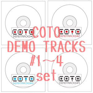 【限定1set】COTO〔DEMO TRACKS #1〜4〕set