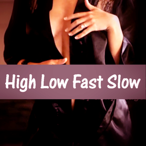 High Low Fast Slow.mp3