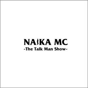 NAIKA MC / THE TALKMAN SHOW CD