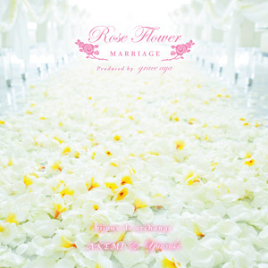 CDアルバム「Rose Flower Marriage Meditation」