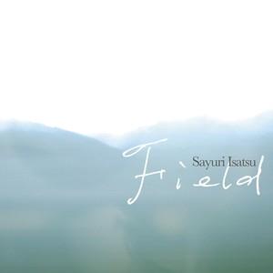 """Field / 伊佐津さゆり""""信州ジャズ"""" (CD)"""