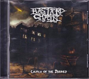 BASTARD CHAIN 『Church of the Damned』