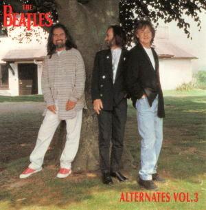 THE BEATLES / ALTERNATES VOL.3