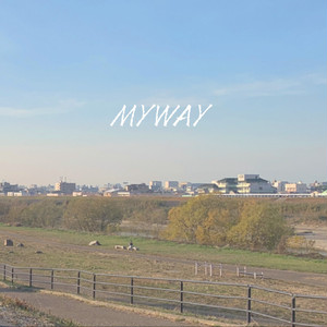 【sui sui】MY WAY