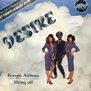 Desire - Boogie Airlines / Lifting Off