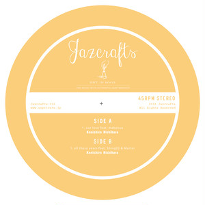 "【10 inch Vinyl】""our love feat. mabanua""  ""all these years feat. Shing02 & Marter"""