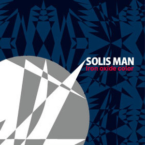 "SOLIS MAN  ""Iron oxide color"" 1st single CD"