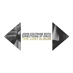 【残りわずか/LP】John Coltrane - Both Directions at Once: The Lost Album