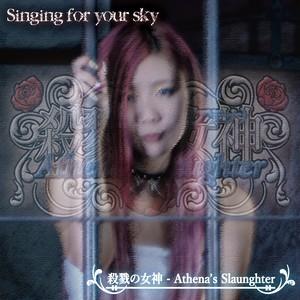 【逆輸入版】戦慄の女神(アテナ) - 殺戮改め 2nd Single - Singing for your sky