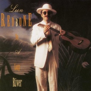 CD 「UP A LAZY RIVER / LEON REDBONE」〜1992
