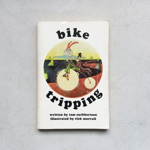 Bike Tripping