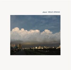 akemi 1st Full album「HELLO ZIPANG」