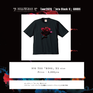 "HOLLOWGRAM ""tour Into Black II"" BIG TEE「ROSE」"