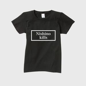 Nishino kills Tシャツ(レディース)