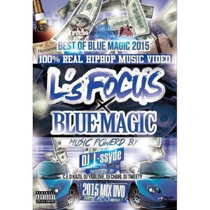 L's FOCUS x BLUE MAGIC Best Of 2015